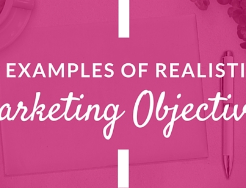 17 Examples of Realistic Marketing Objectives