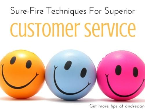 Sure-Fire Techniques for Providing Superior Customer Service